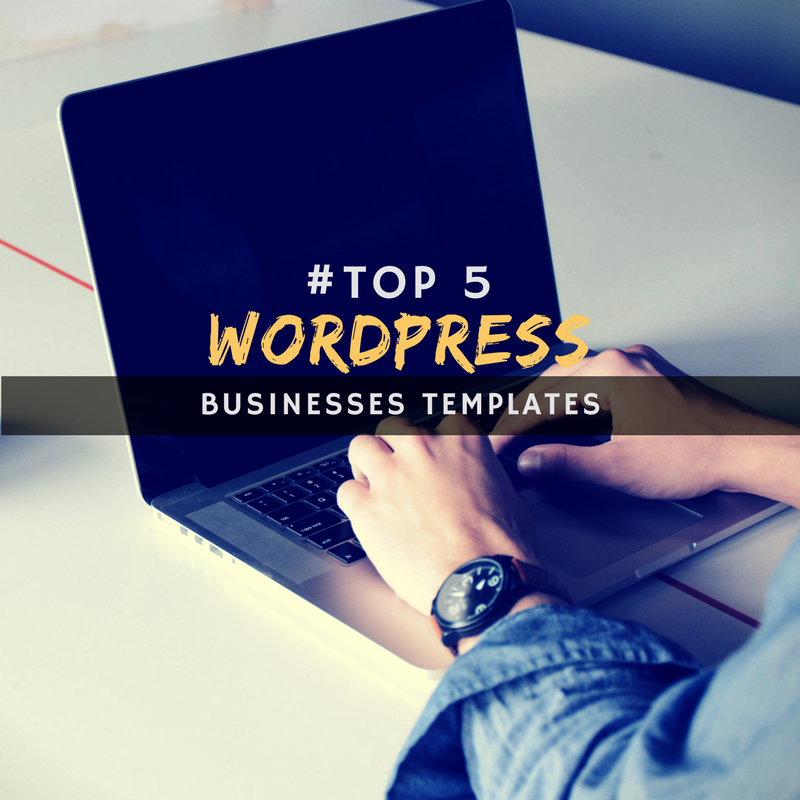 Top 5 - Best WP templates for new businesses